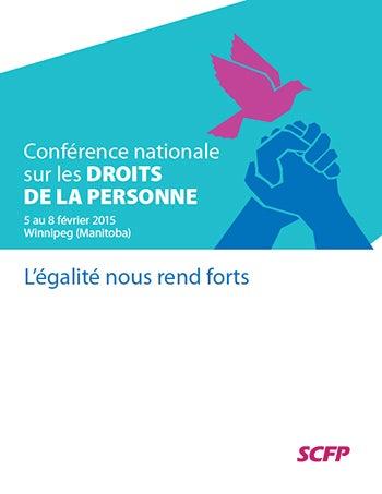Programme: Conférence nationale du SCFP sur les droits de la personne 2015