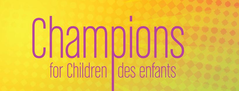 Text says Champions for Children | Champions des enfants