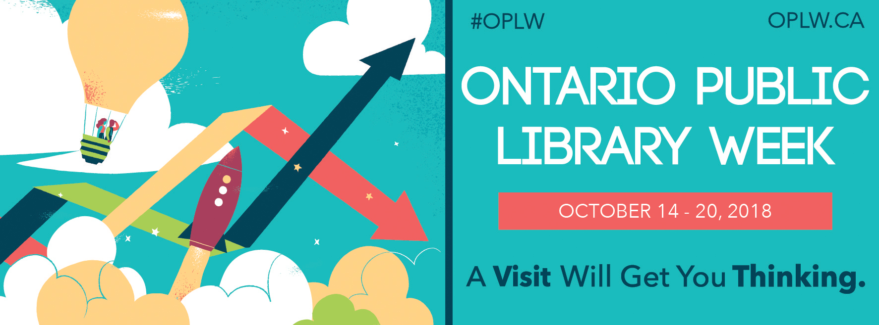 Illustration of blue sky and hot air balloon. Text: Ontario Public Library Week October 14-20 2018. A visit will get you thinking.