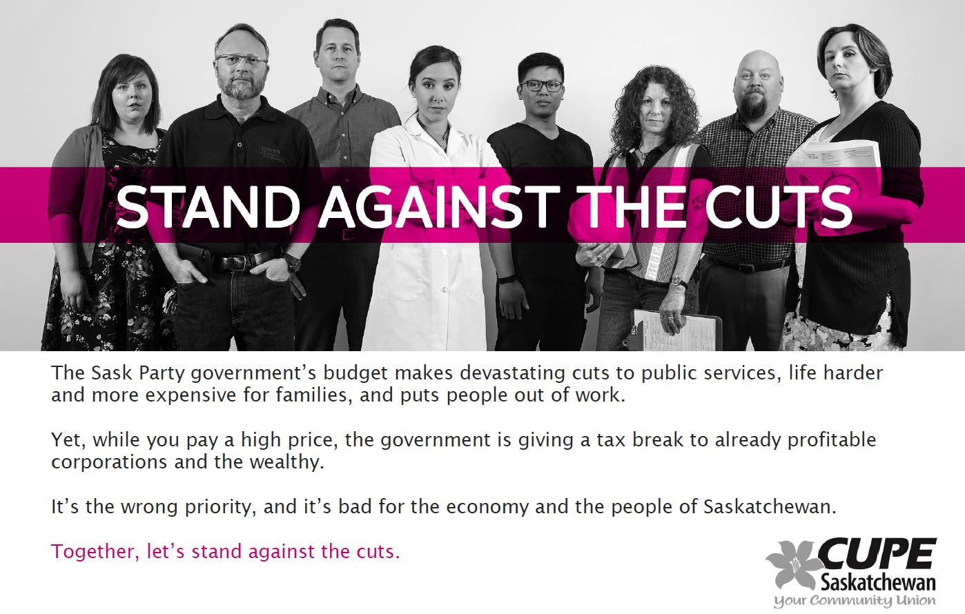 Black and white photo of workers with white text highlighted in pink that says Stand Against the Cuts