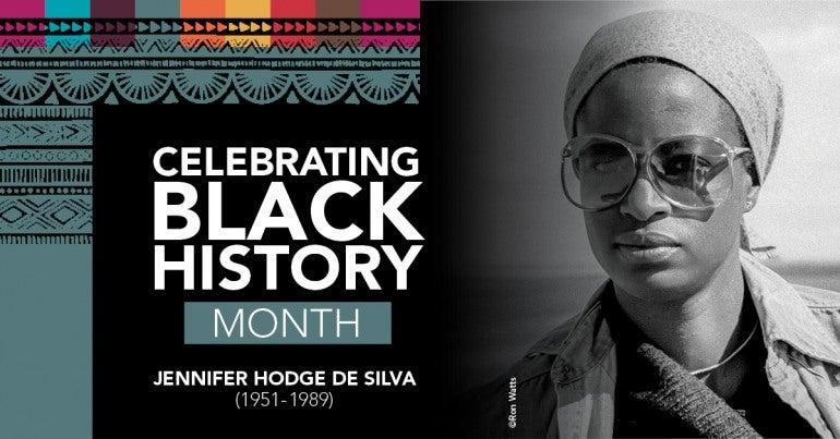 Celebrating Black History Month, Jennifer Hodge da Silva (1951-1989)