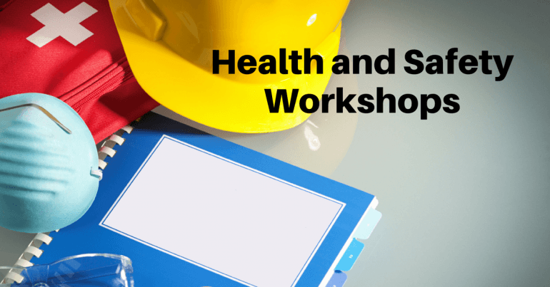 Health and safety workshops