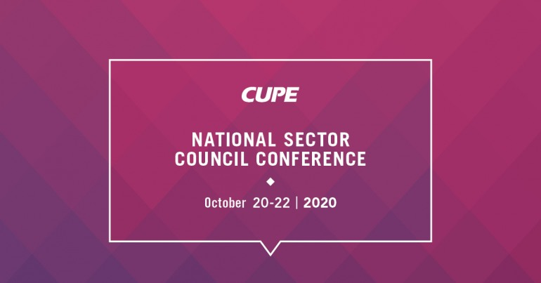 CUPE National Sector Council Conference October 20-22, 2020