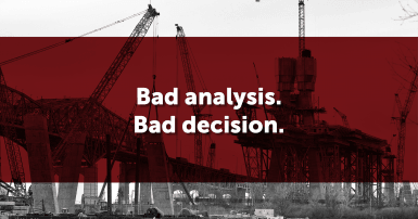 "Black and white photo of the Champlain Bridge overlaid with a red rectangle and the words ""Bad analysis. Bad Decision."""