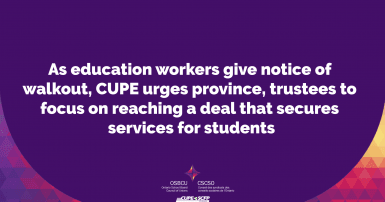 As education workers give notice of walkout, CUPE urges province, trustees to focus on reaching a deal that secures services for students