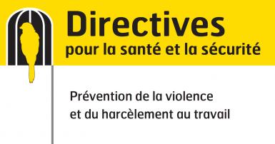Couverture de prévention de la violence et le harcèlement au travail - directives
