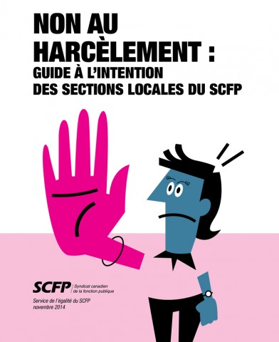 Non au harcèlement : Guide à l'intention des sections locales du SCFP