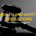 Health and safety resolutions passed