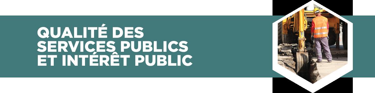 Qualité des services publics et intérêt public